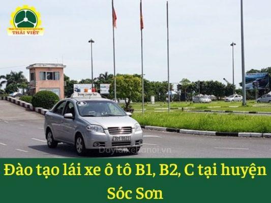Dao-tao-lai-xe-o-to-B1-B2-C-tai-huyen-Soc-Son